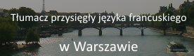 tłumacz języka francuskiego Warszawa Ursynów Mokotów